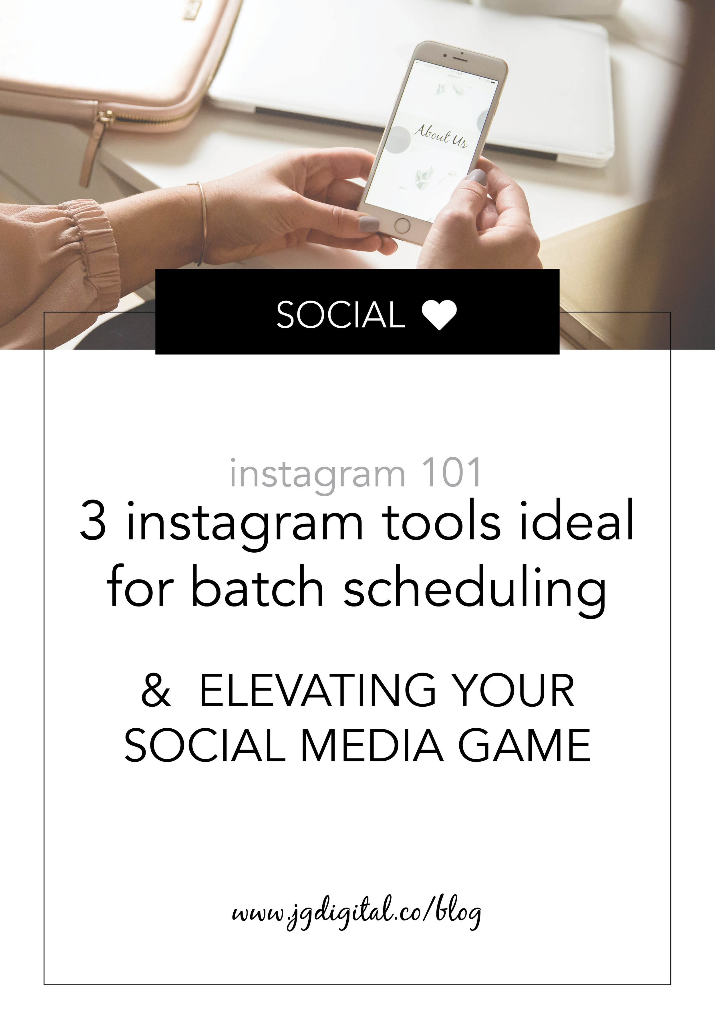 3 Instagram Tools Perfect for Batch Scheduling Posts & Elevating Your Social Media Game by jgdigital.co