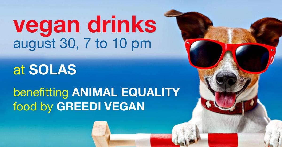 8.30.18 - Beneficiary: Animal EqualityFood Vendor: Greedi Vegan