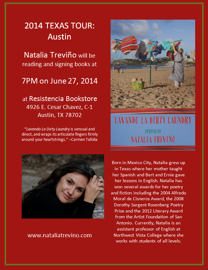 I am really looking forward to my Texas Tour, starting in Austin next Friday night at the legendary, Resistencia bookstore, which has moved to 4926 East Cesar Chavez, C-1, Austin Texas, 78702.