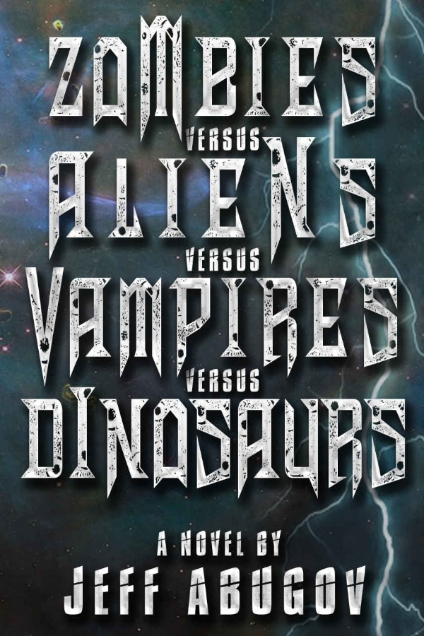 Zombies Versus Aliens Versus Vampires Versus Dinosaurs.jpg