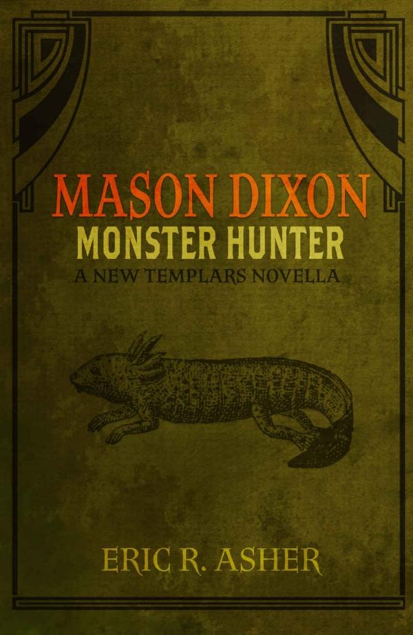 Mason Dixon Monster Hunter.jpg