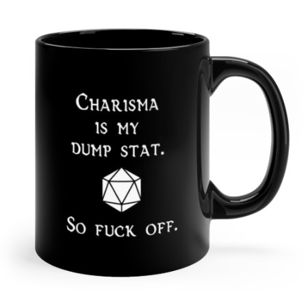 charisma is my dump stat black.jpg