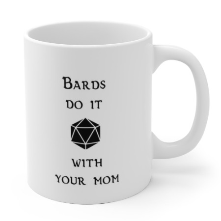 bards do it with your mom white.jpg