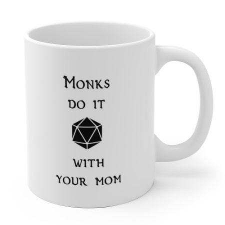 monks do it with your mom white.jpg