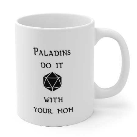 paladins do it with your mom white.jpg