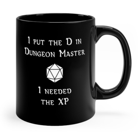 i put the d in dungeon master black.jpg