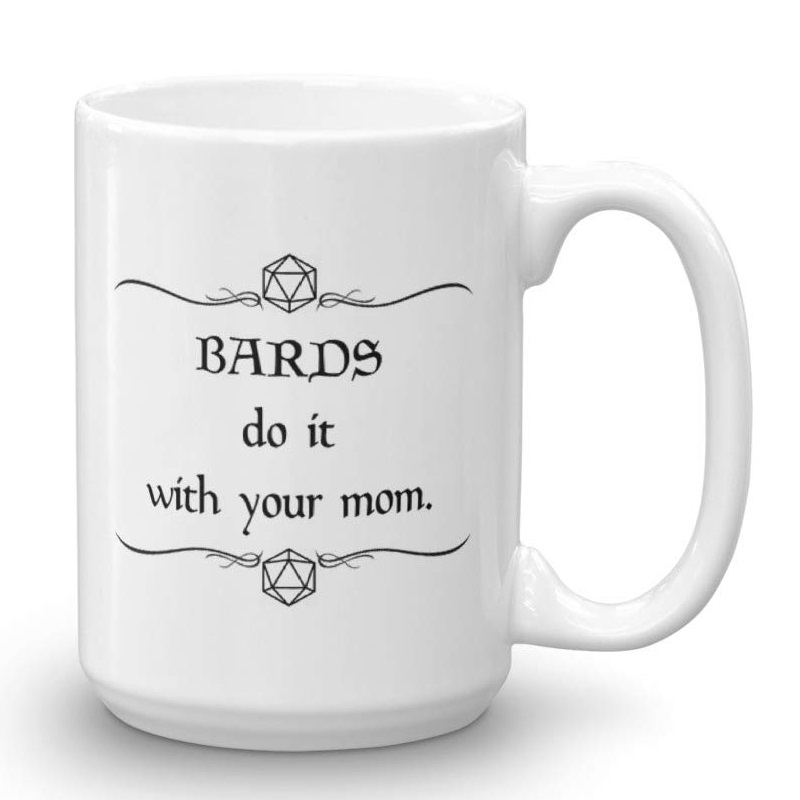 bards do it with your mom.jpg