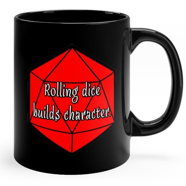 1 rolling dice builds character.jpg
