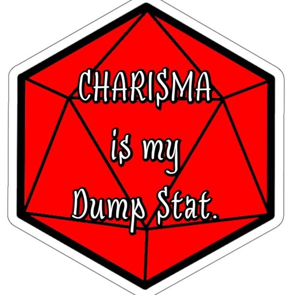 charisma is my dump stat.jpg