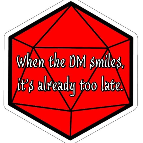 when the dm smiles, it's already too late.jpg