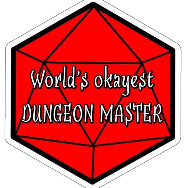 world's okayest dungeon master.jpg