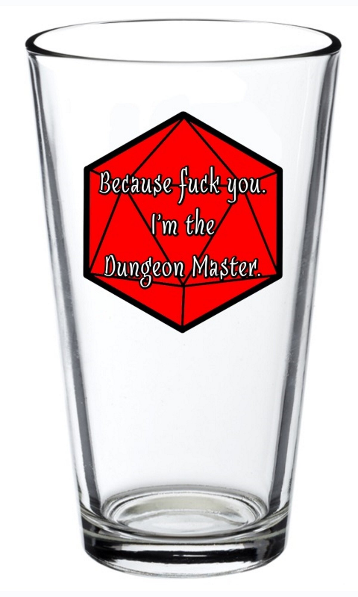 Because Fuck You I'm the Dungeon Master