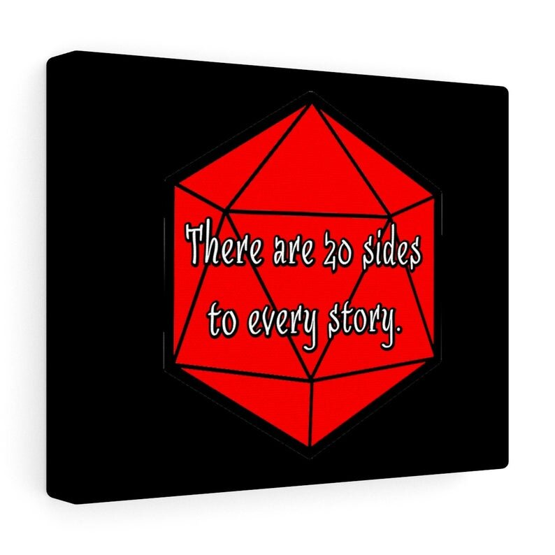 There are 20 Sides to Every Story.