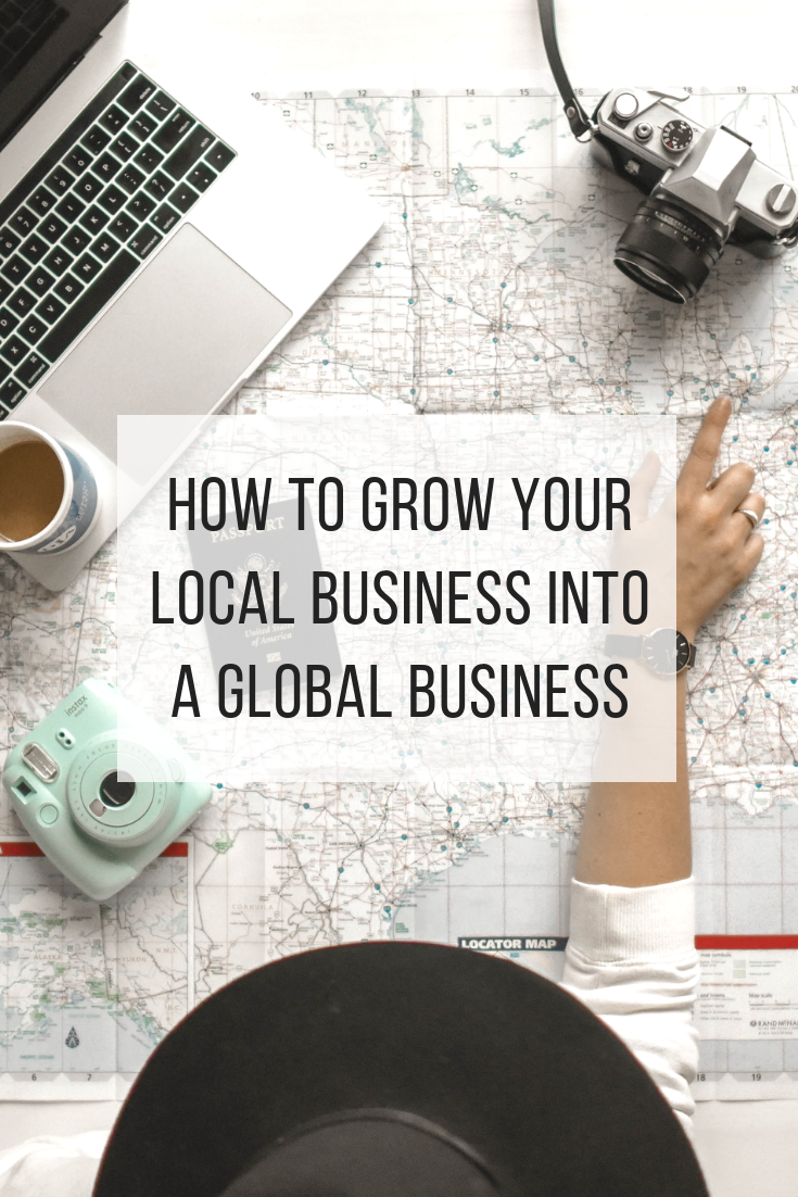 Growing local business into global business