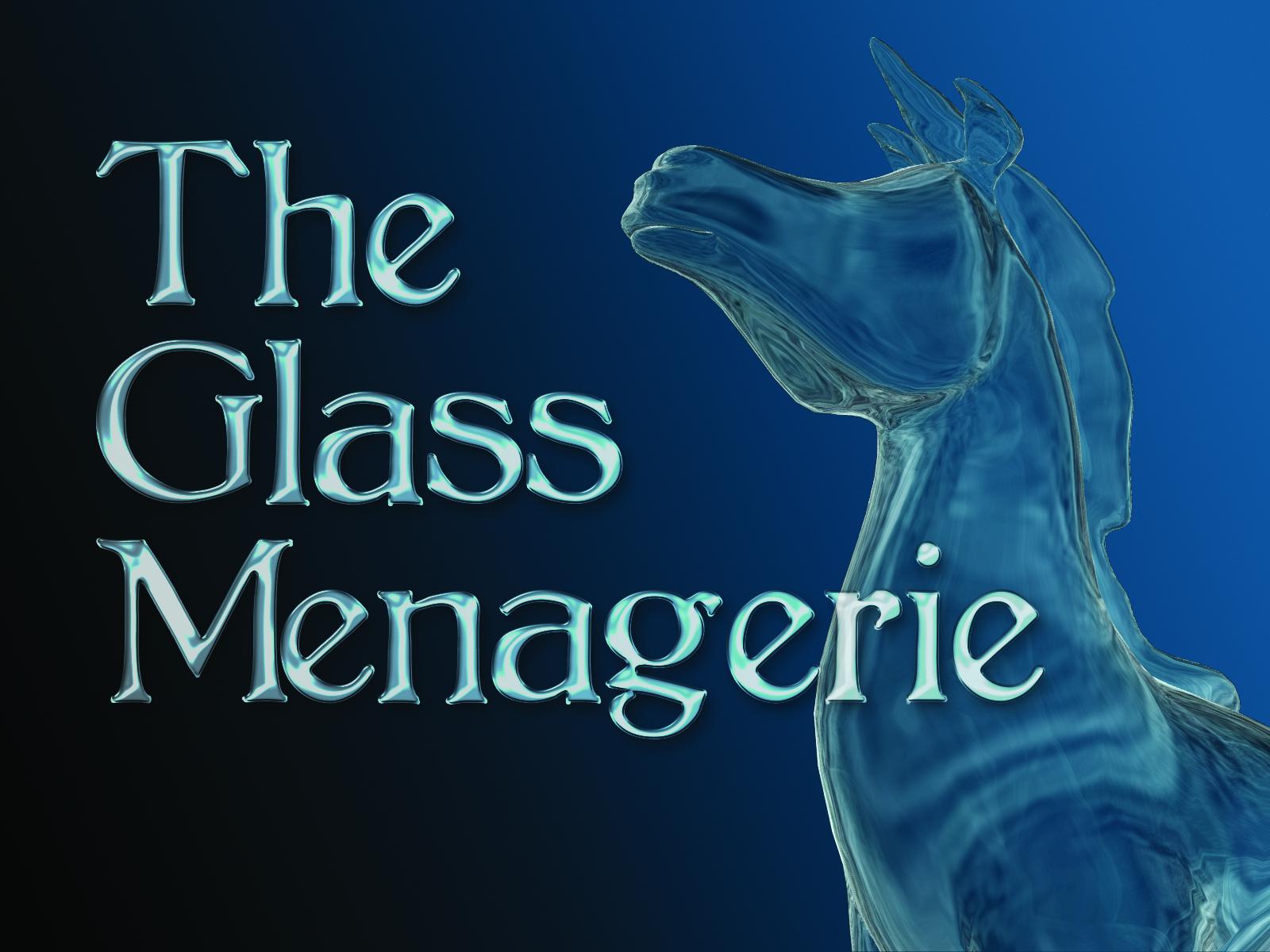 Glass_Menagerie.jpg