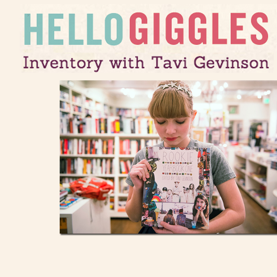 HELLO GIGGLES   Inventory With Tavi Gevinson