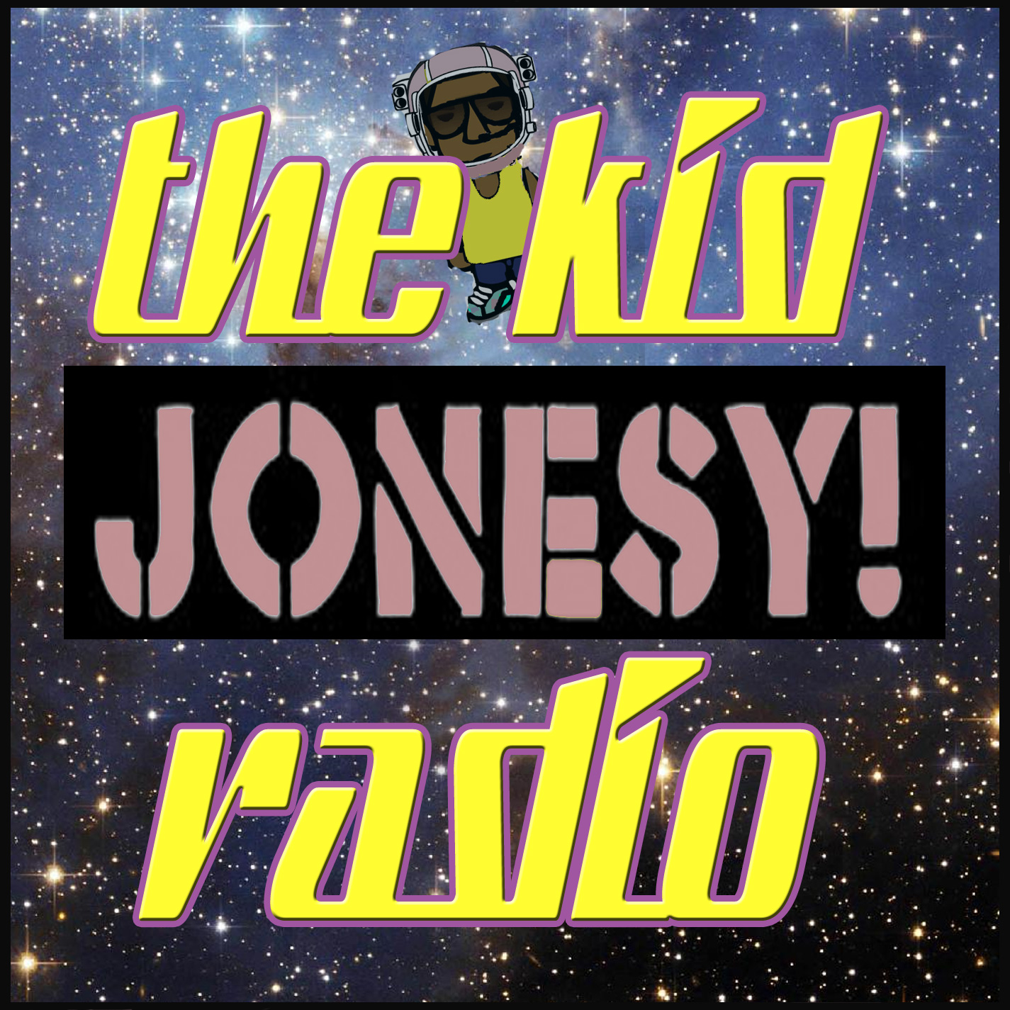 the kid JONESY! Radio. Always Fresh, Always on Time. Based out of NYC, every month we'll bring you live DJ sets from myself and other world-renowned DJs. Taste-Maker music for the young and restless. I am DJ Jonesy! and you're welcome! YUP!!    Subscribe here:  http://itunes.apple.com/us/podcast/the-kid-jonesy-radio/id368094747