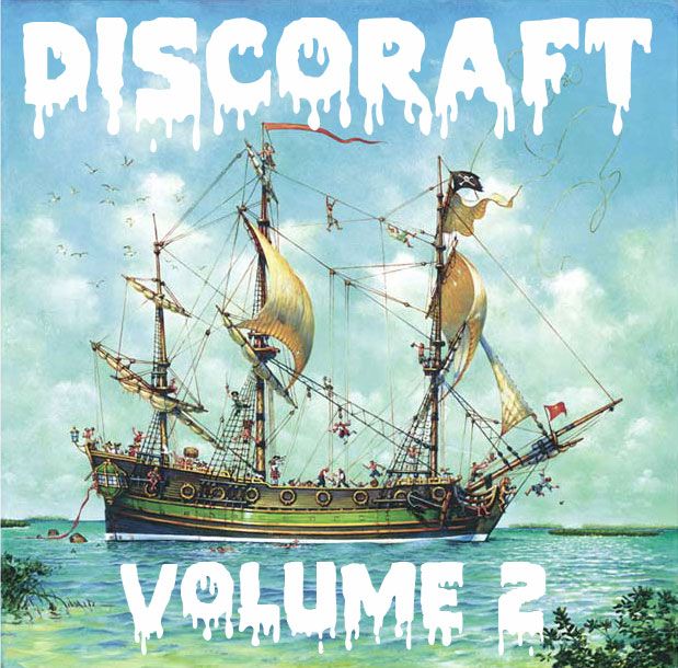 AHOY ALL YE SWASHBUCKLERS.... Tropic Empire, a party crew collective society association proudly presents DISCORAFT VOL.2!!!   ALL. YOU. CAN. DRINK. BEER. BYO-LIQUOR.    DJs:    Jonesy! sarkk Tubetops (DJ set)     21+   $40    www.tropicempire.com    http://www.facebook.com/events/232850890139465/