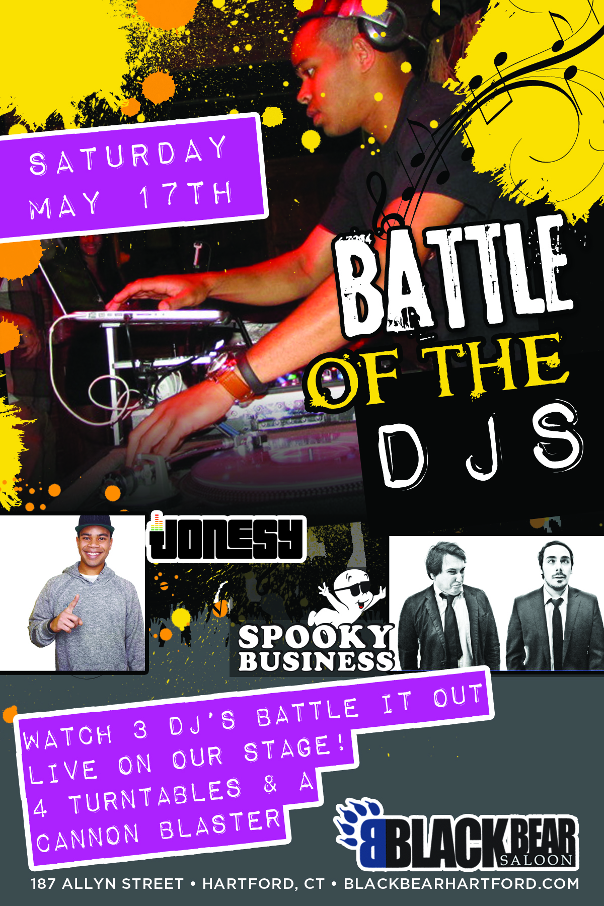 SATURDAY MAY 17TH meet me in the Capitol City, Hartford CT for A LIVE DJ BATTLE ON STAGE. 4 TURNTABLES, 3 DJS & A CLUB CANNON. MUSIC BY JONESY &  SPOOKY BUSINESS  of Buffalo NY. 9:30pm. No Cover.