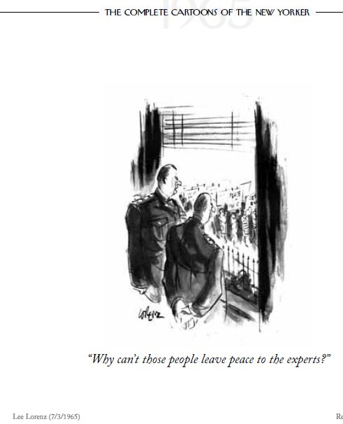 cartoon-New-Yorker-1965-Pentagon-complains-leave-peace-to-experts.jpg