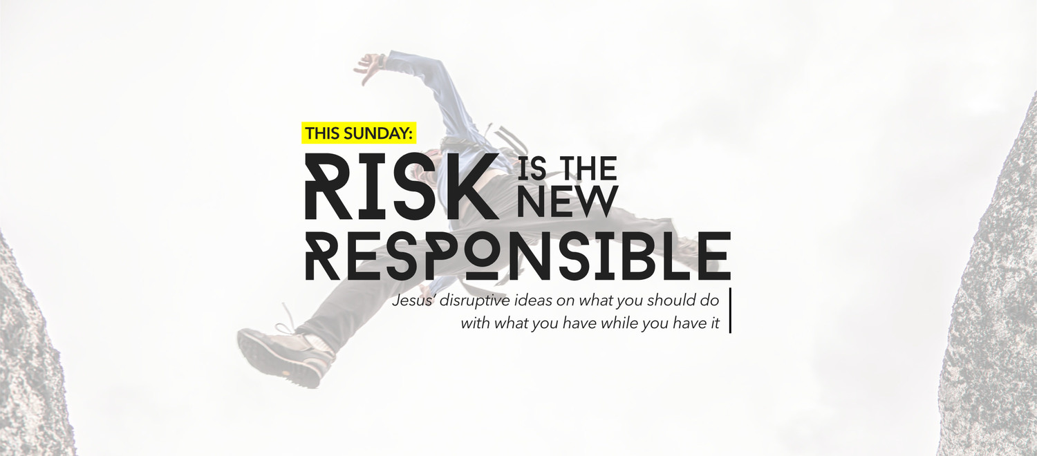 Risk Is The New Responsible.jpg