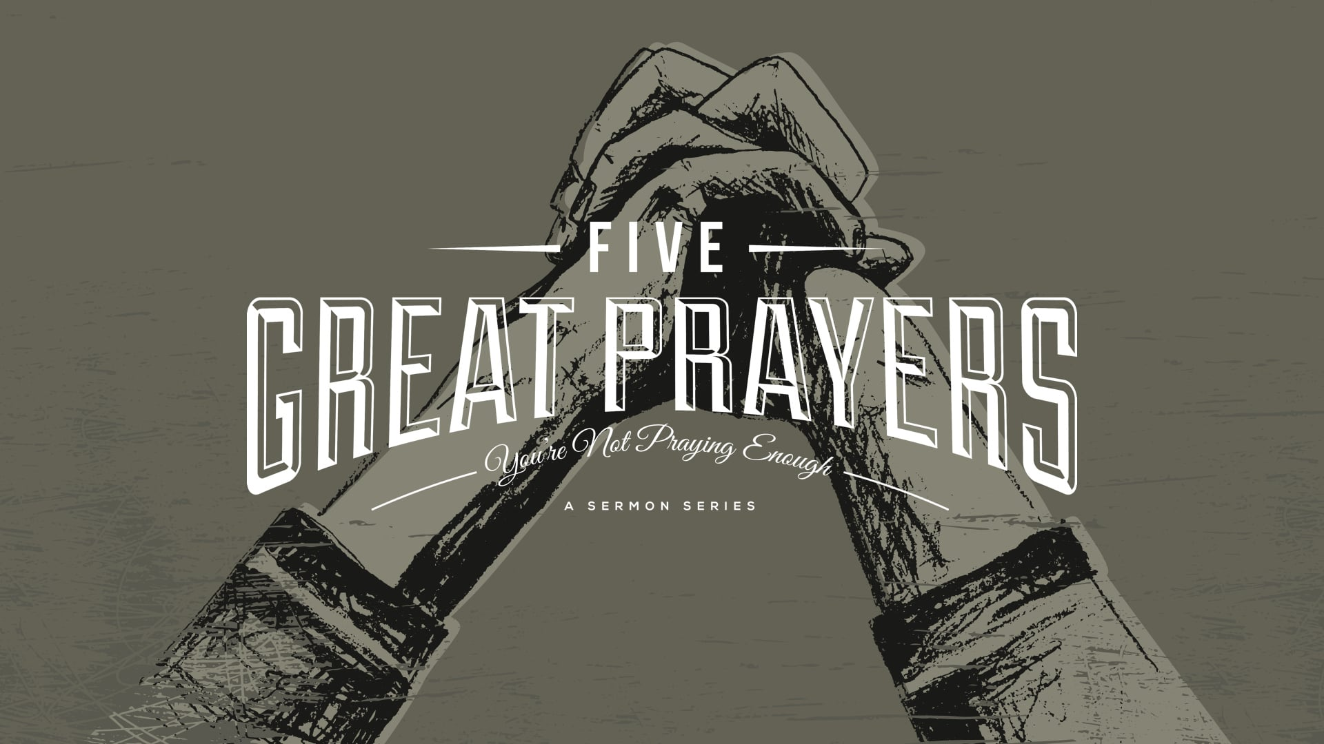 5 Great prayers you're not praying enough.