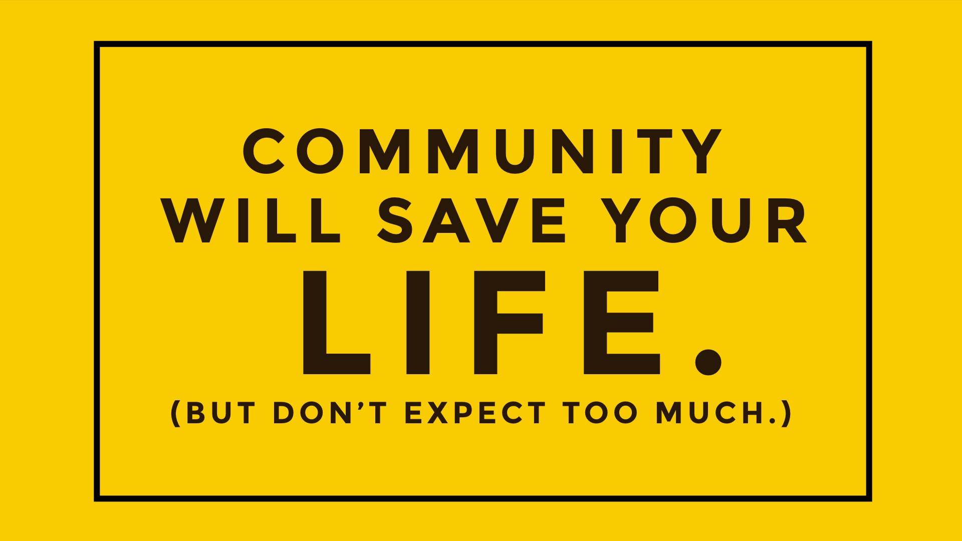 Community Will Save Your Life bulletin cover.001.jpeg