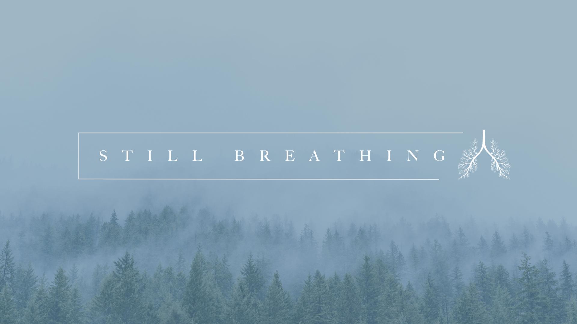 Still Breathing bulletin cover.001.jpeg