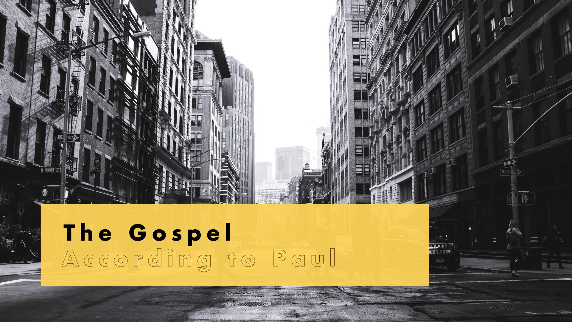The Gospel According to Paul bulletin cover.001.jpeg