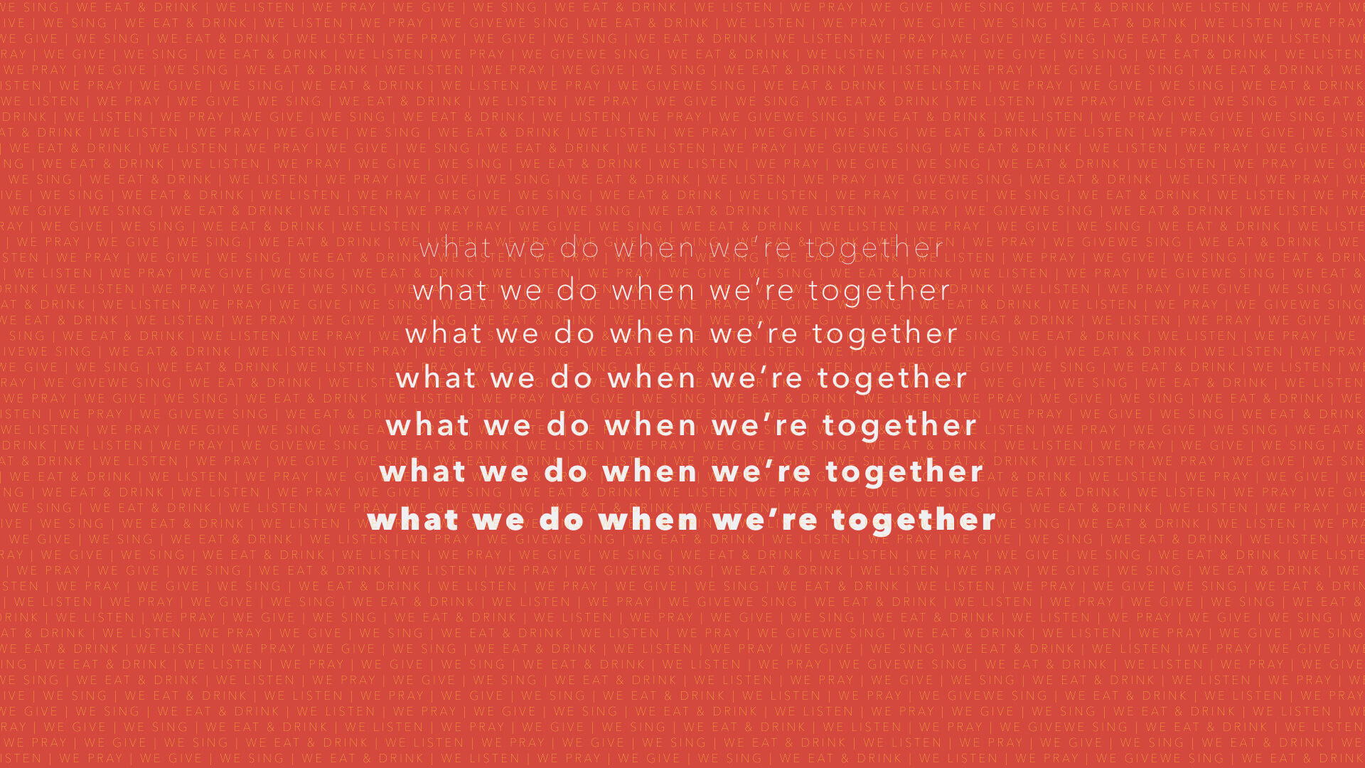 What We Do When We're Together bulletin cover.001 (1).jpeg