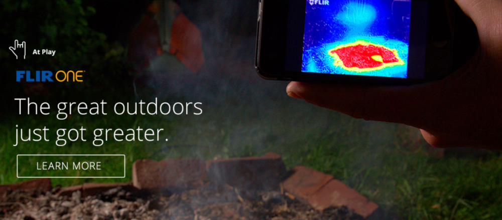 FLIR ONE  // R/West  //summer 2014 writing for product launch campaign