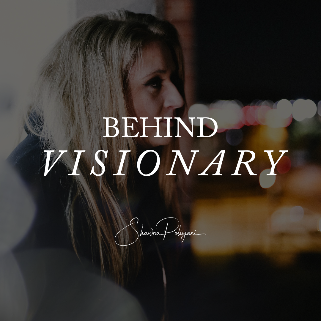 BLOG Feature - Behind Visionary.png