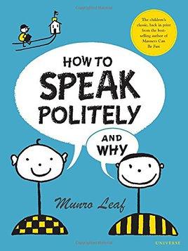 How To Speak Politely and Why.jpg