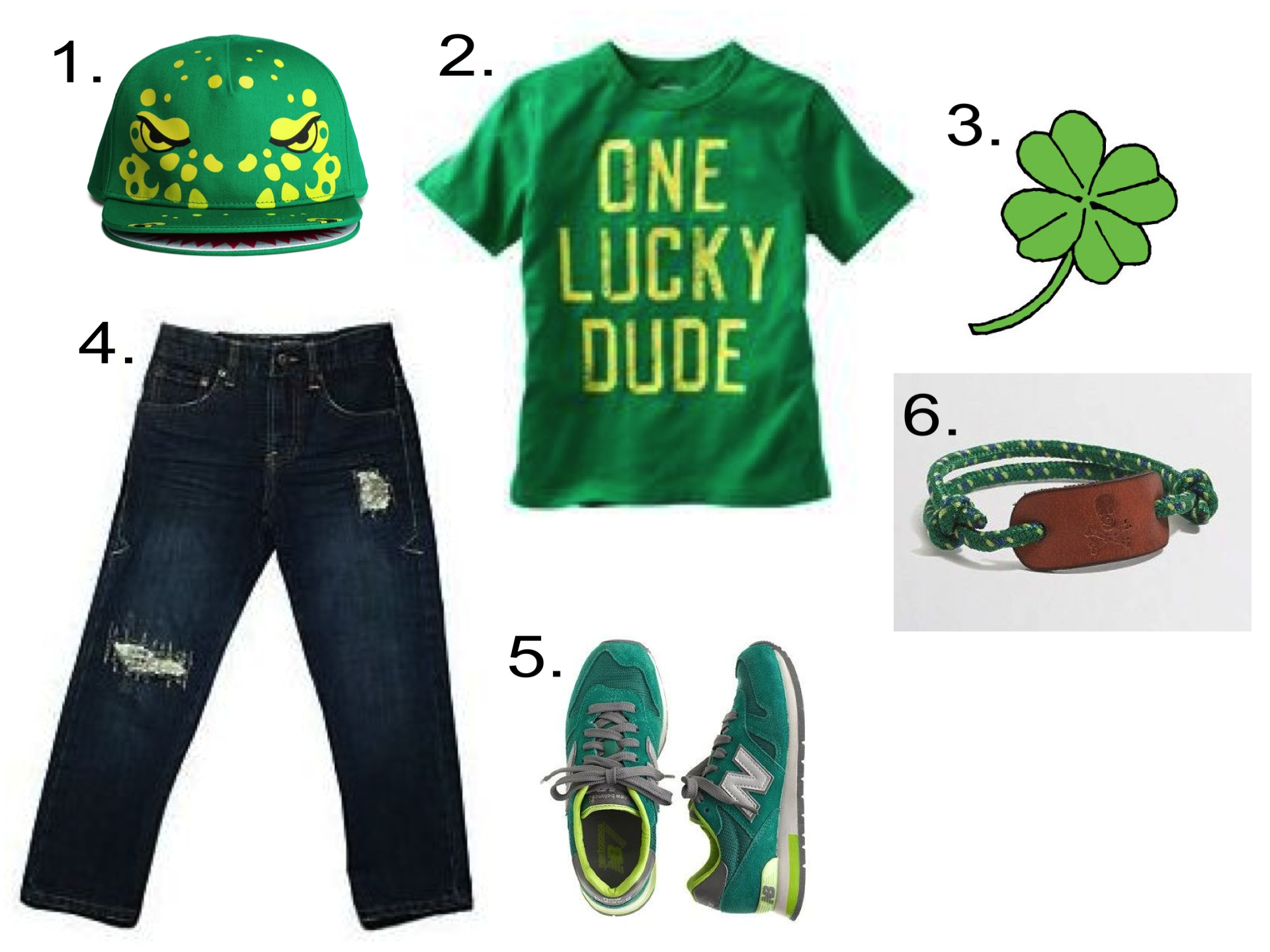 For your One Lucky Dude...  1.  H&M Cotton Cap  |2. OSHKOSH B'GOSH GRAPHIC TEE  | 3.  Tattly FOUR-LEAF CLOVER Temporary Tattoo  | 4.  Lucky Brand BILLY RIP & REPAIR  | 5. KIDS' NEW BALANCE® FOR CREWCUTS SNEAKERS  |6.  J.Crew FACTORY BOYS' SKULL ROPE BRACELET