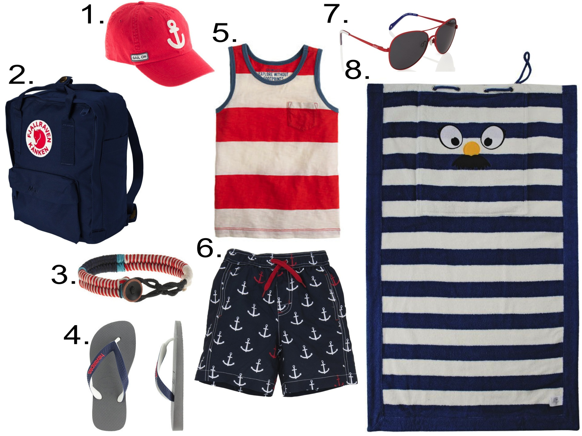 Kicking off Summer in Style... Boys...  1.  J.Crew KIDS' ANCHOR BASEBALL CAP    2.  Fjallraven Kanken Mini    3.  J.Crew KIDS' WAXED CORD BRACELET    4.  KIDS' HAVAIANAS® TOP MIX FLIP-FLOPS    5.  J.Crew BOYS' POCKET TANK IN WIDE STRIPE    6.  Hatley Anchor Swim Trunks    7.  Zoobug Sunglasses Red Aviator Sunglasses    8.  Stella McCartney Sunny Towel