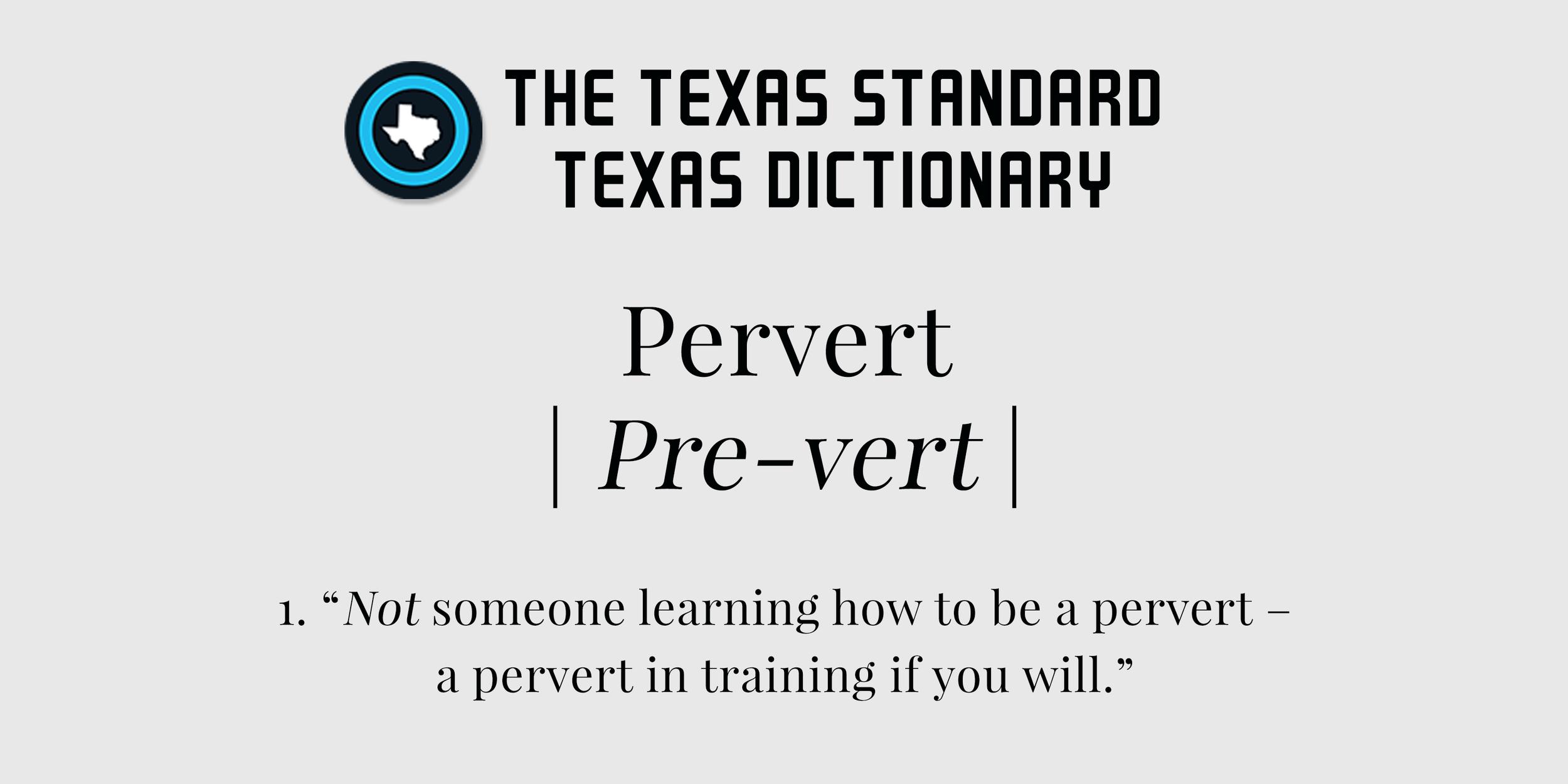 TexasStandard_TXDictionary_Pervert.jpg