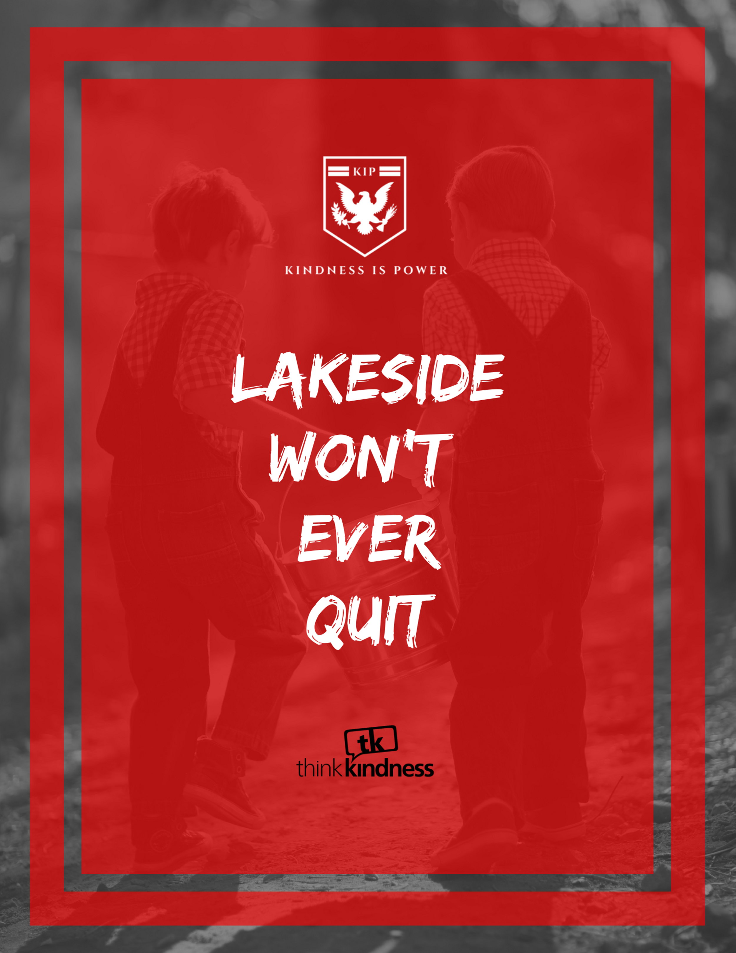 "LAKESIDE WON'T QUIT - 8.5"" x 11"""
