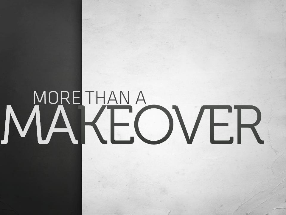 more-than-a-makeover