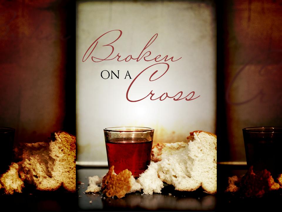 12-5-10-broken-on-a-cross