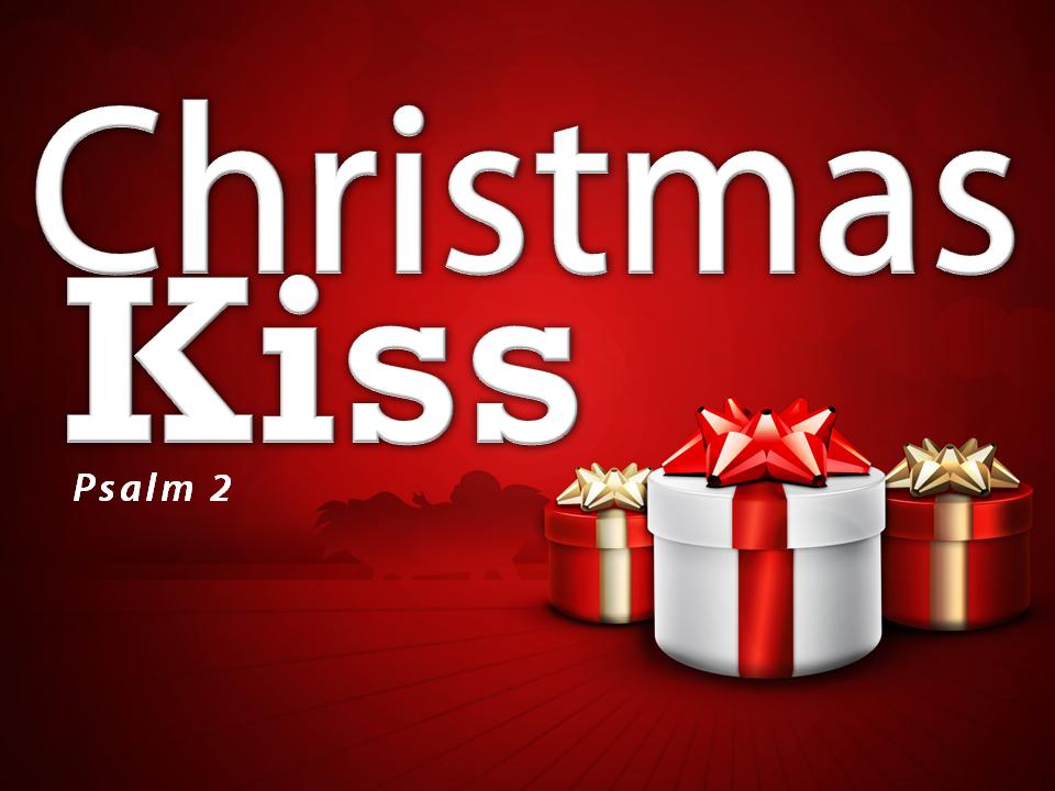 christmas-kiss-psalm-2