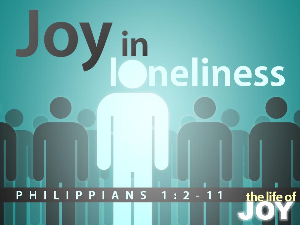 joy-in-loneliness-philip-12-11