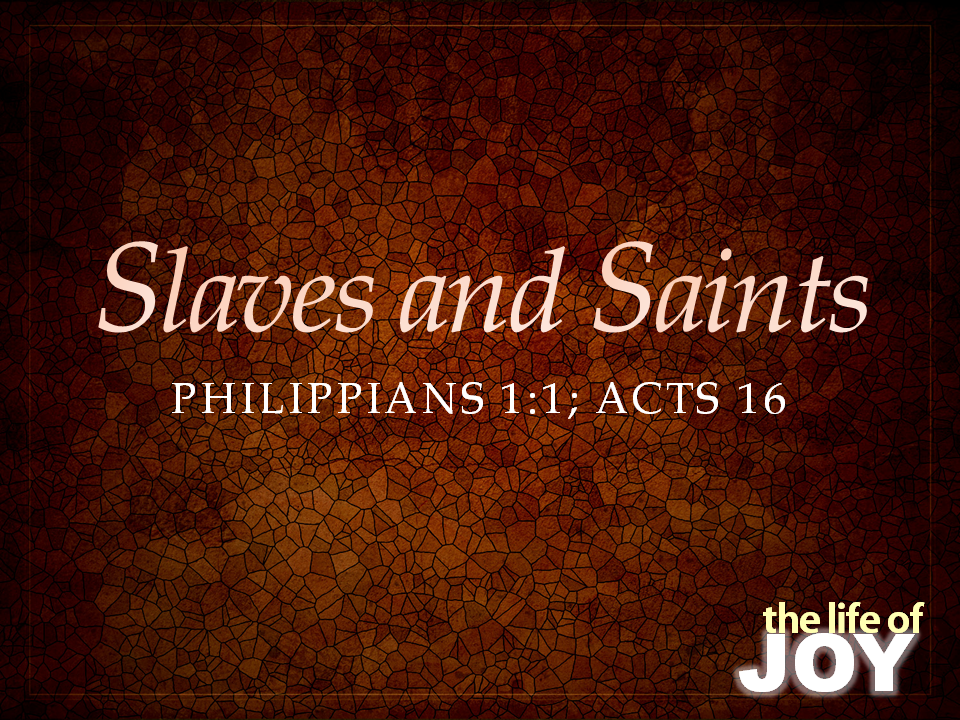 slaves-and-saints-11pptx-acts-16