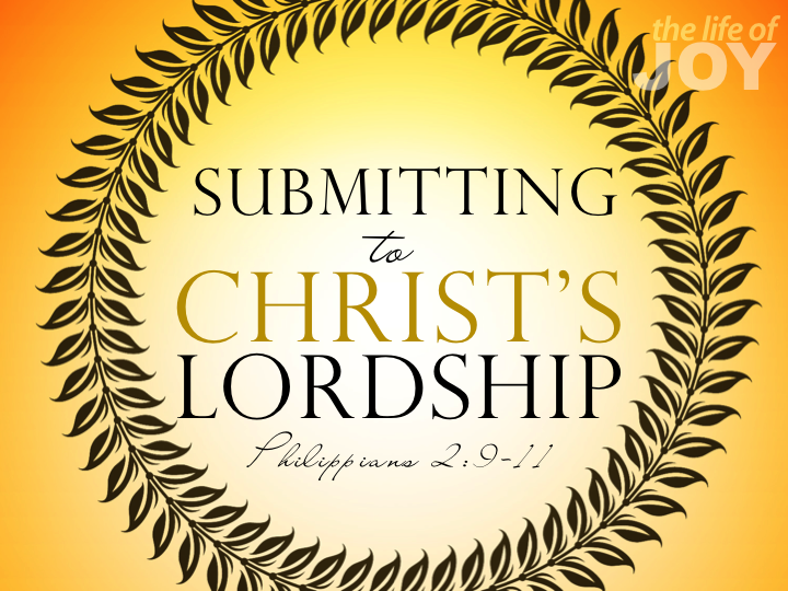 submitting-to-christs-lordship-29-11