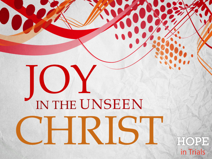 joy-in-the-unseen-christ