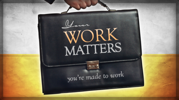 2 You're Made to Work