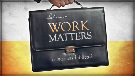 Is Business Biblical