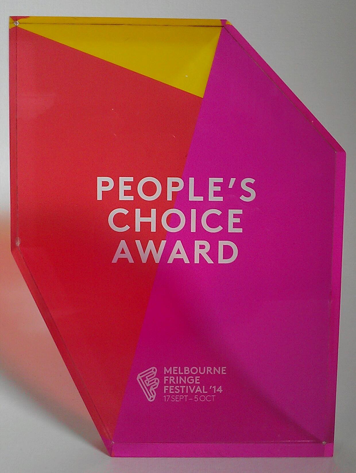 LEFT Melbourne Fringe Peoples Choice Award