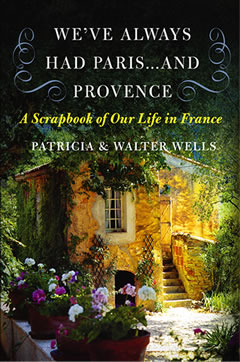 We've Always Had Paris...and Provence Paperback