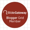 Proud to be part of Bible Gateway's Bloggers Grid.