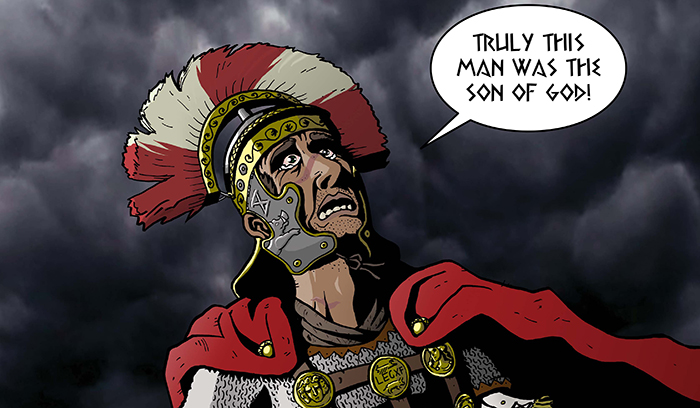 Roman Centurion surely truely this man was the son of god Mark
